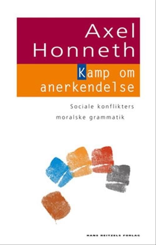 Image of   Kamp Om Anerkendelse - Axel Honneth - Bog