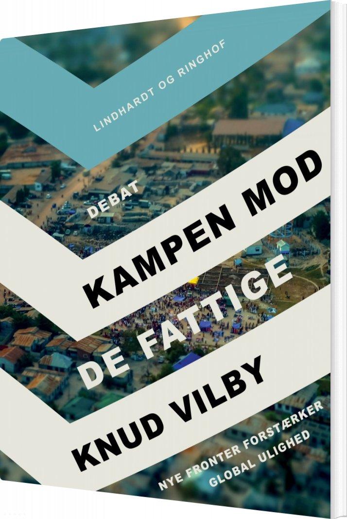 Kampen Mod De Fattige - Knud Vilby - Bog
