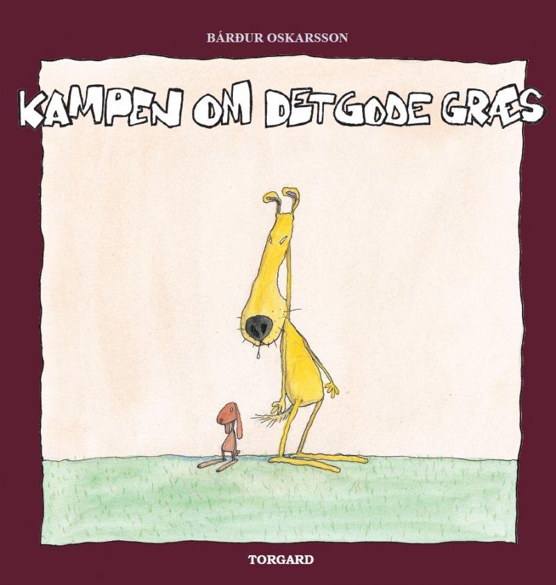 Billede af Kampen Om Det Gode Græs - Bárður Oskarsson - Bog