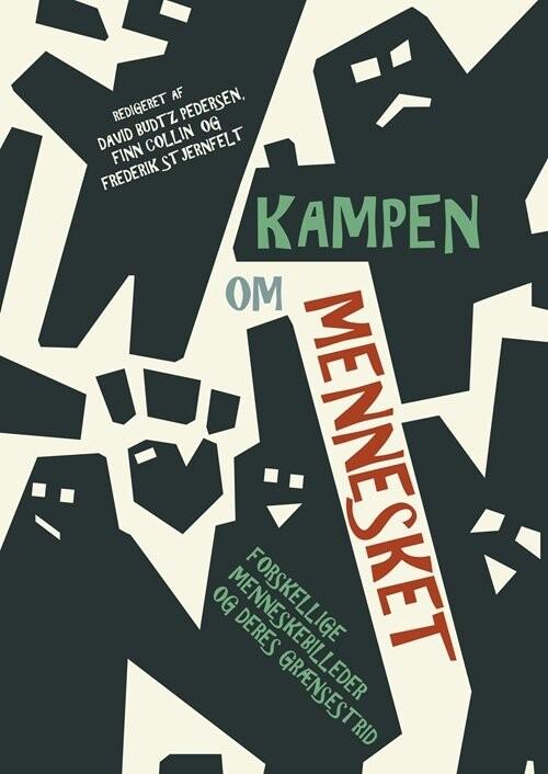 Image of   Kampen Om Mennesket - Hans Siggaard Jensen - Bog