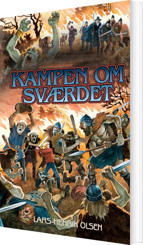 Image of   Kampen Om Sværdet - Lars-henrik Olsen - Bog
