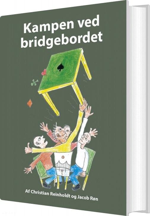 Image of   Kampen Ved Bridgebordet - Christian Reinholdt - Bog