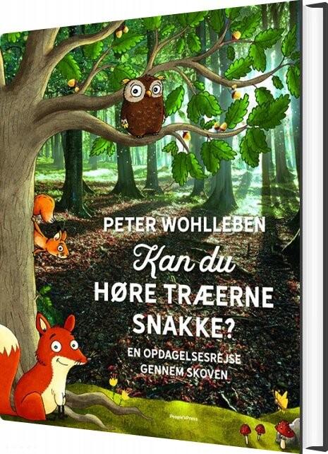 Kan Du Høre Træerne Snakke? - Peter Wohlleben - Bog