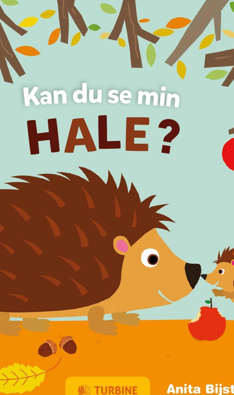 Kan Du Se Min Hale? - Anita Bijsterbosch - Bog