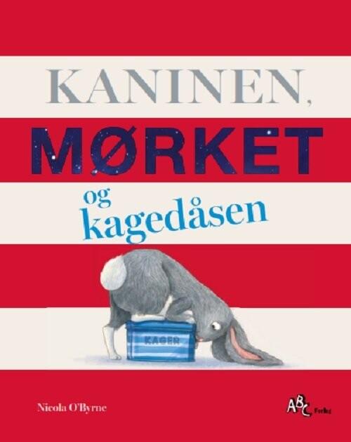 Image of   Kaninen, Mørket Og Kagedåsen - Nicola Obyrne - Bog
