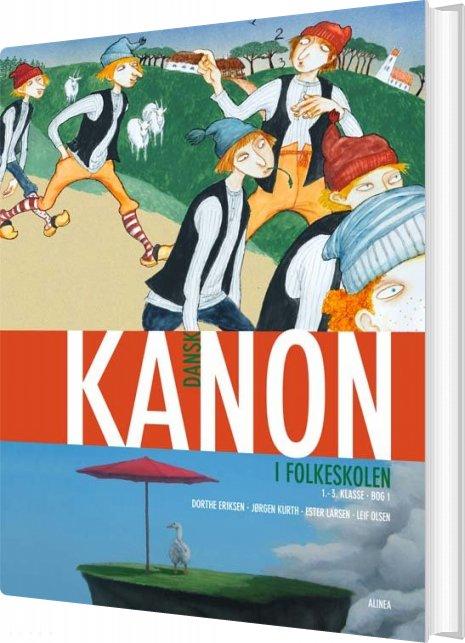 Kanon I Folkeskolen, Dansk 1.-3. Kl. Bog 1 - Ester Larsen - Bog