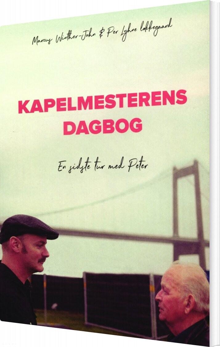 Kapelmesterens Dagbog - Marcus Winther-john - Bog