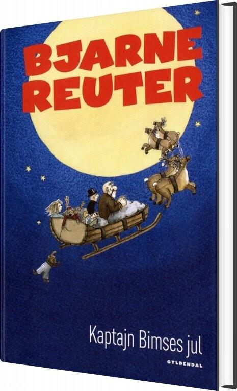 Kaptajn Bimses Jul - Bjarne Reuter - Bog