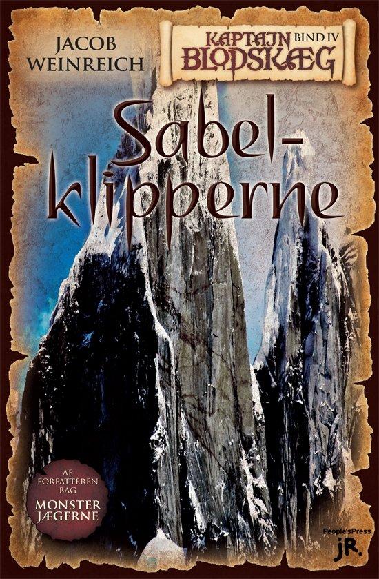 Kaptajn Blodskæg, Bind 4: Sabelklipperne - Jacob Weinreich - Bog