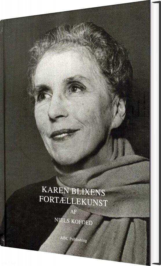 Image of   Karen Blixens Fortællekunst - Niels V. Kofoed - Bog