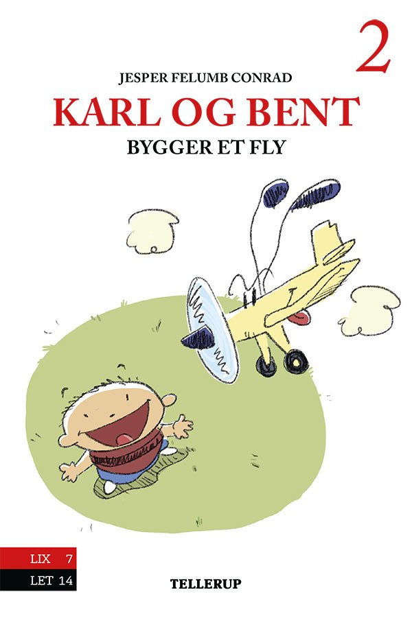 Image of   Karl Og Bent #2: Karl Og Bent Bygger Et Fly - Jesper Felumb Conrad - Bog