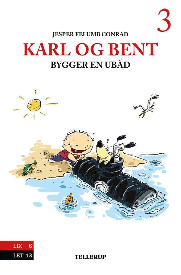 Image of   Karl Og Bent #3: Karl Og Bent Bygger En Ubåd - Jesper Felumb Conrad - Bog