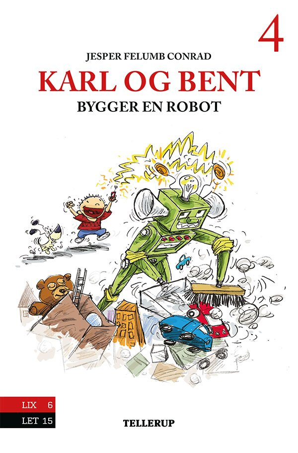 Image of   Karl Og Bent #4: Karl Og Bent Bygger En Robot - Jesper Felumb Conrad - Bog