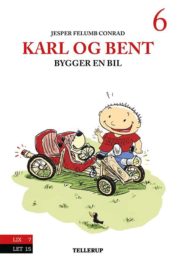 Image of   Karl Og Bent #6: Karl Og Bent Bygger En Bil - Jesper Felumb Conrad - Bog