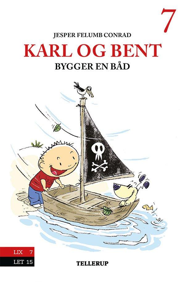 Image of   Karl Og Bent #7: Karl Og Bent Bygger En Båd - Jesper Felumb Conrad - Bog