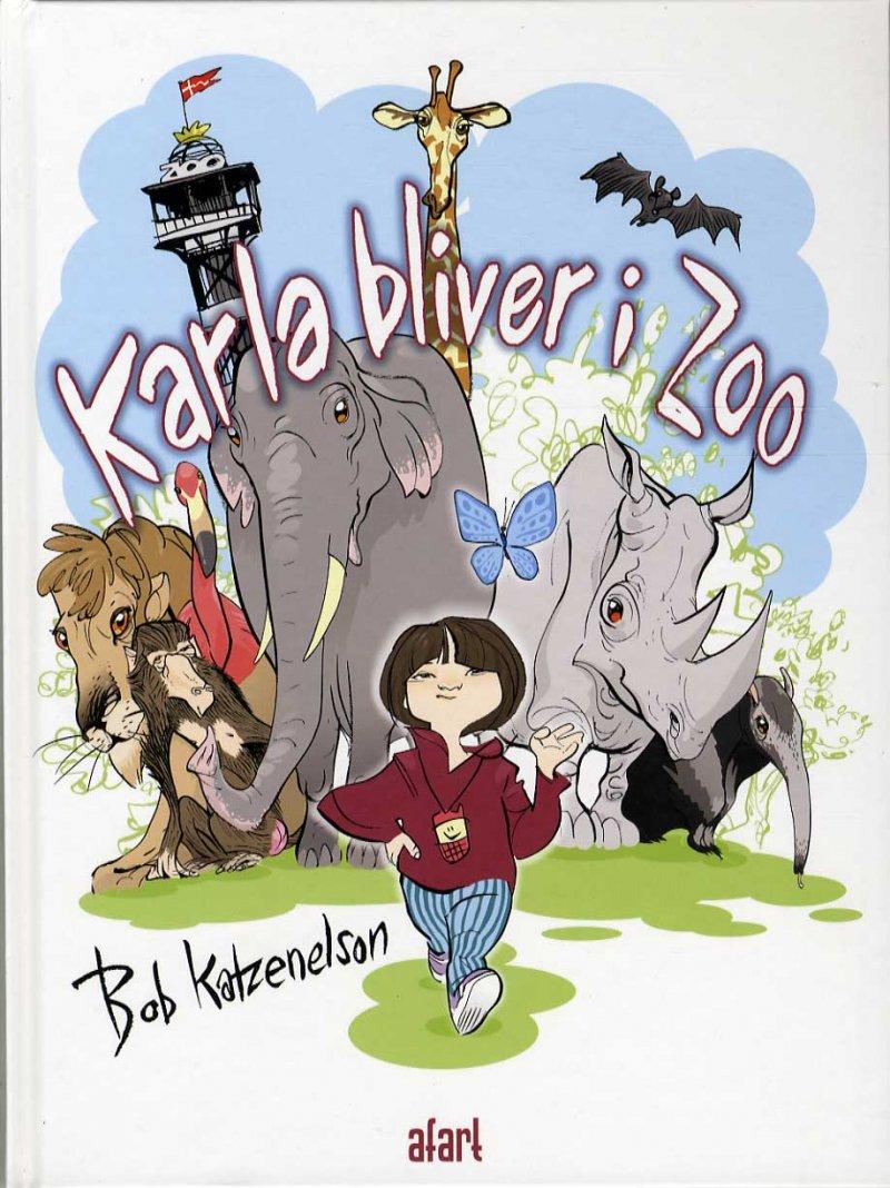 Image of   Karla Bliver I Zoo - Bob Katzenelson - Bog