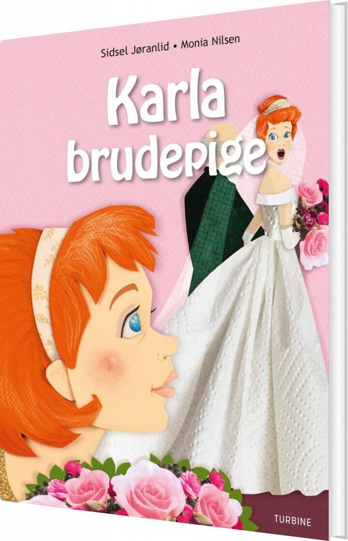 Image of   Karla Brudepige - Sidsel Jøranlid - Bog
