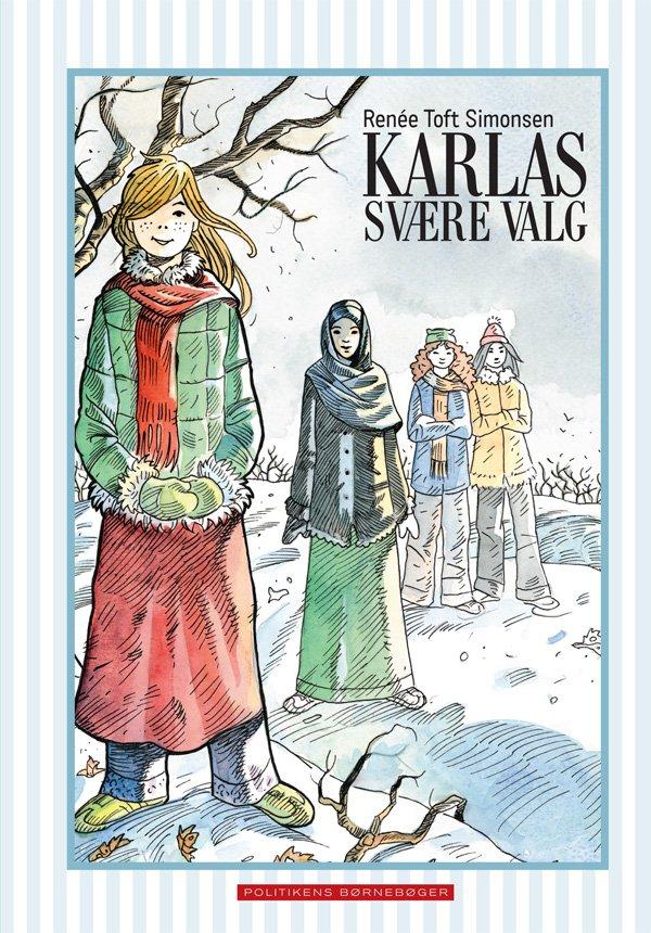 Karlas Svære Valg - Renée Toft Simonsen - Bog