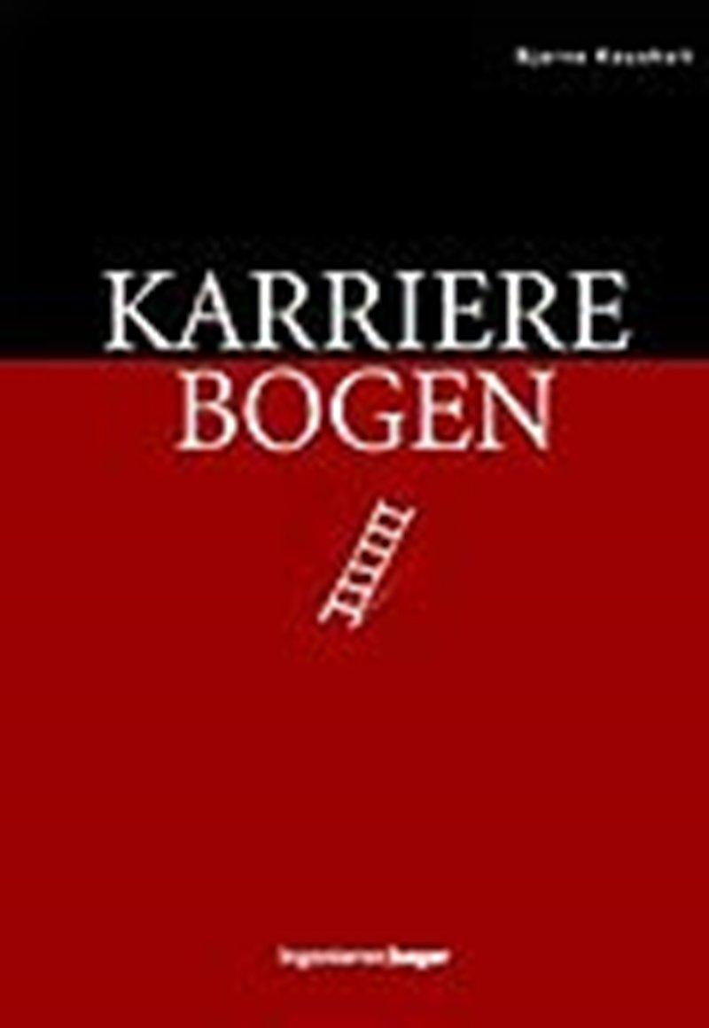 Image of   Karrierebogen - Bjarne Kousholt - Bog