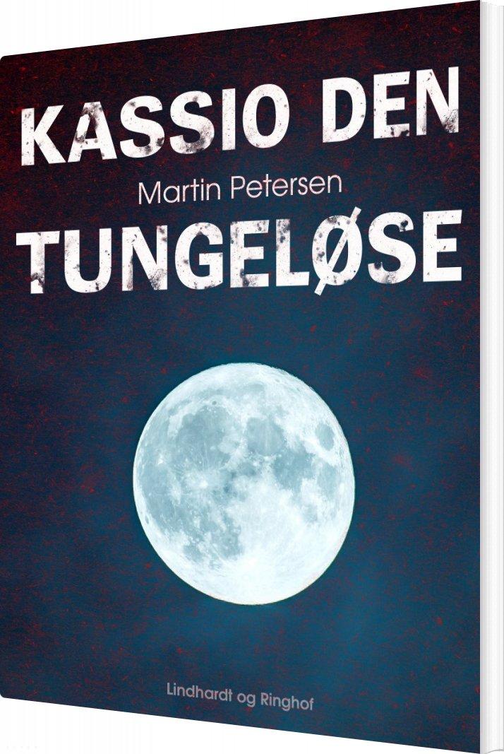 Kassio Den Tungeløse - Martin Petersen - Bog