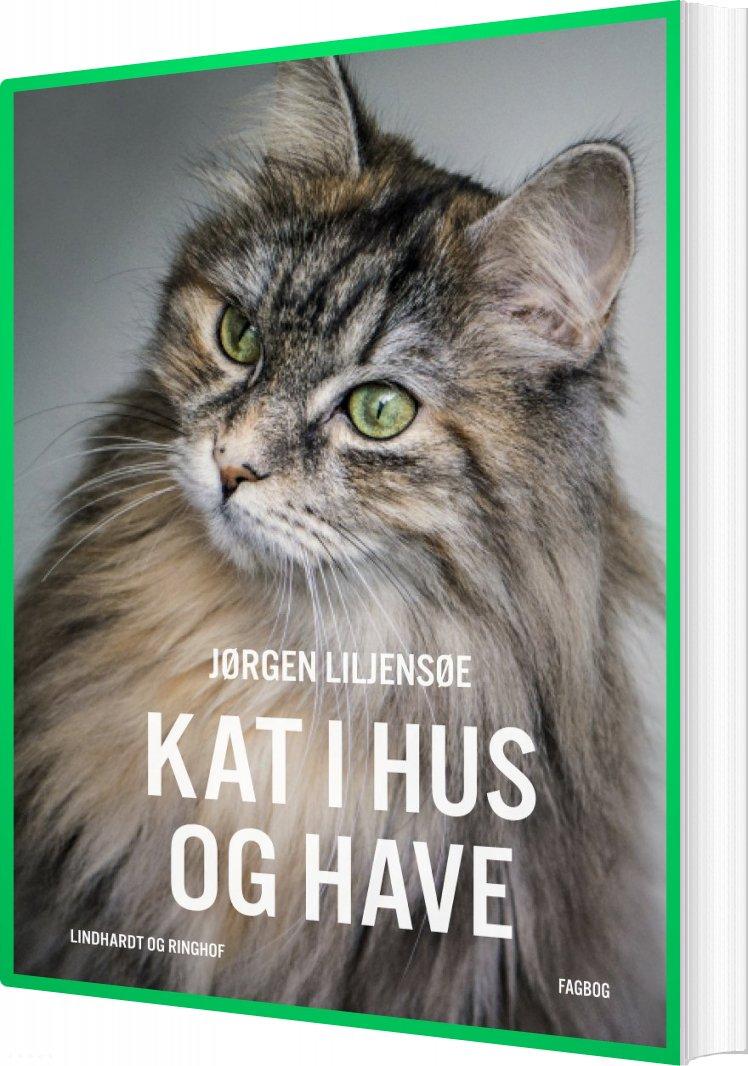 Billede af Kat I Hus Og Have - Jørgen Liljensøe - Bog