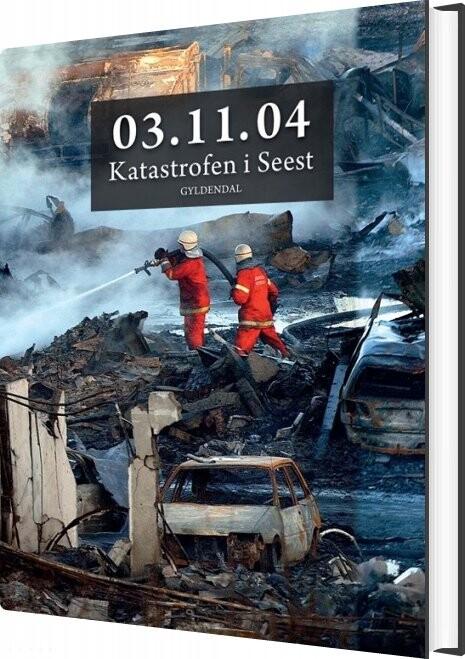 Image of   03.11.04 Katastrofen I Seest - Ole Sønnichsen - Bog