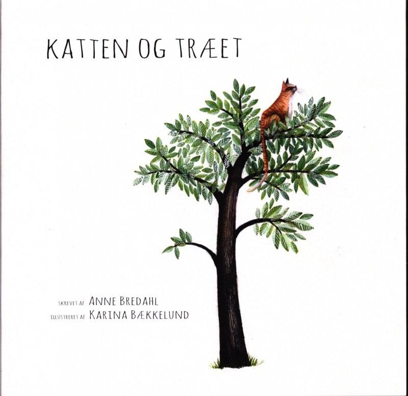 Katten Og Træet - Anne Bredahl - Bog