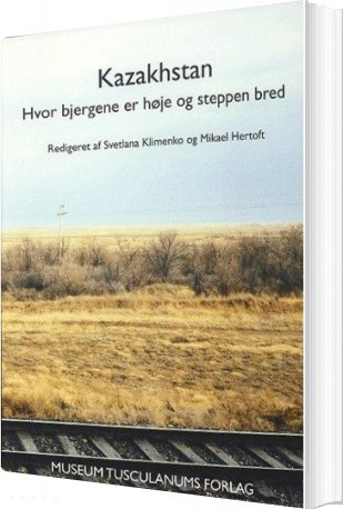 Image of   Kazakhstan - Henrik Jøker Bjerre - Bog