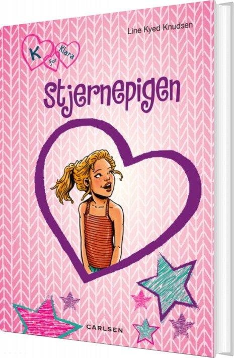 Image of   K For Klara 10: Stjernepigen - Line Kyed Knudsen - Bog