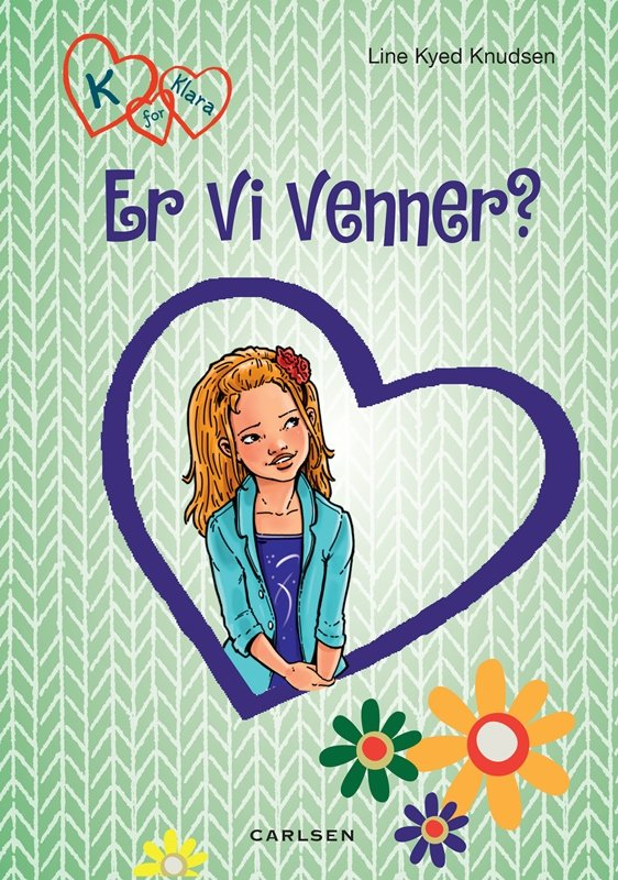 Image of   K For Klara 11: Er Vi Venner? - Line Kyed Knudsen - Bog