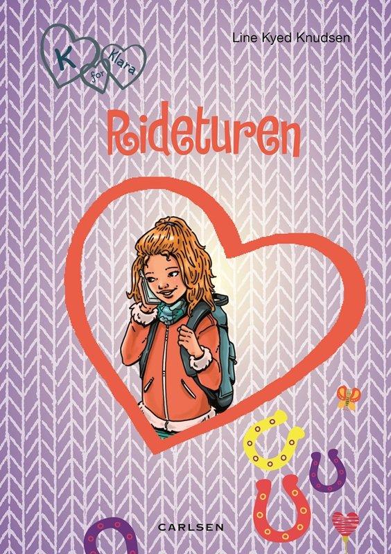 Image of   K For Klara 12: Rideturen - Line Kyed Knudsen - Bog