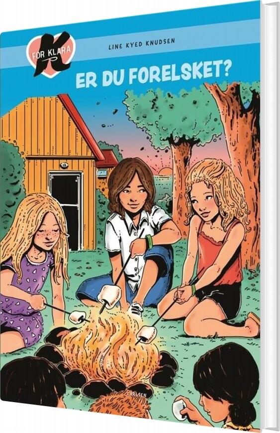K For Klara 19 - Er Du Forelsket? - Line Kyed Knudsen - Bog