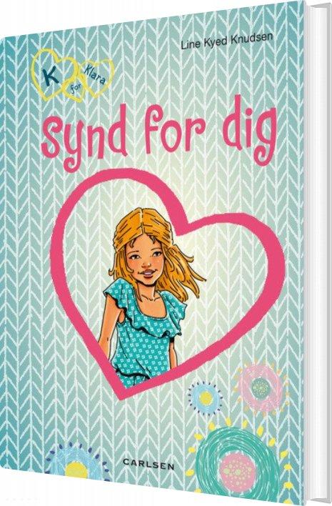 Image of   K For Klara 7: Synd For Dig - Line Kyed Knudsen - Bog