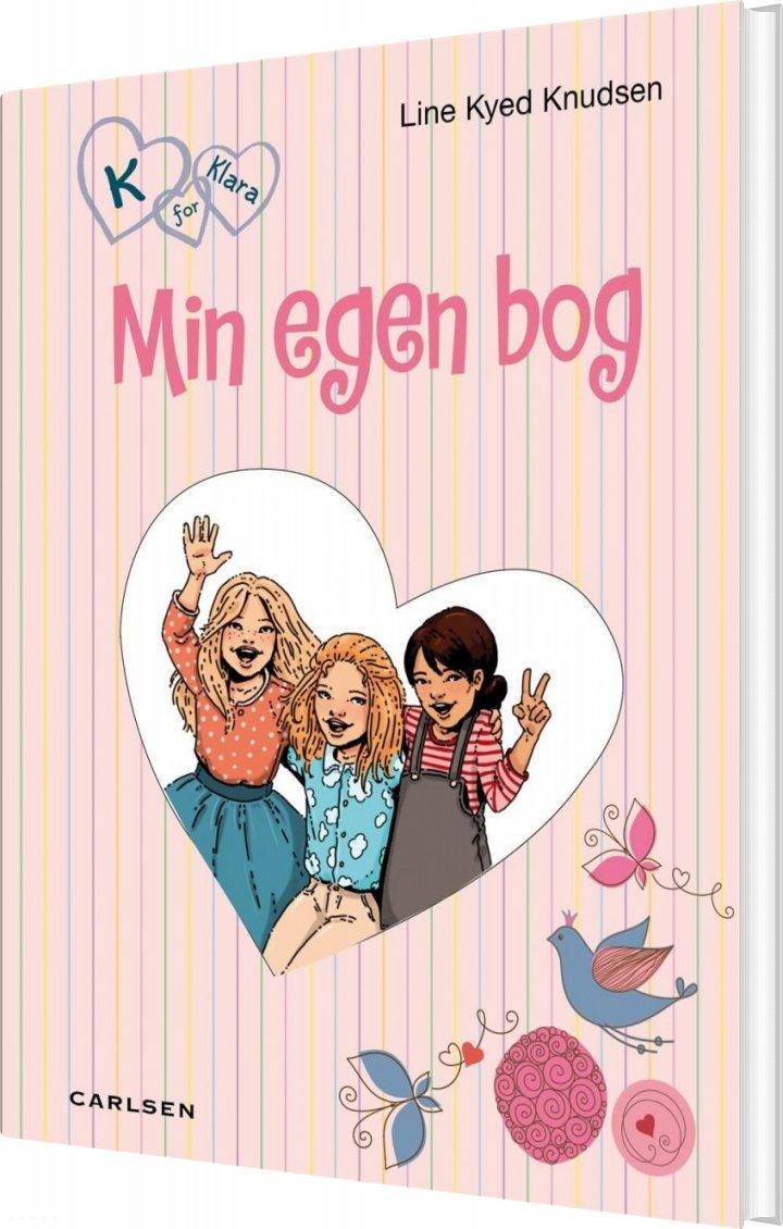 K For Klara - Min Egen Bog - Line Kyed Knudsen - Bog