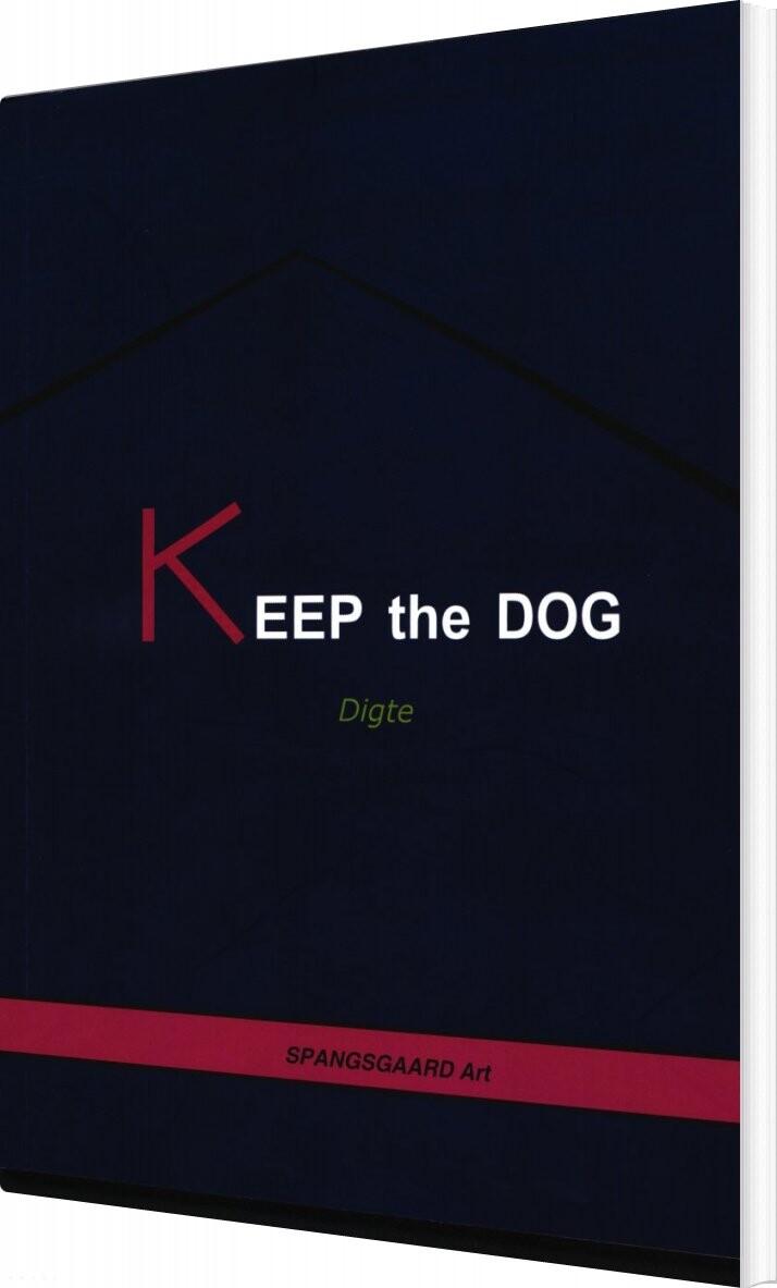 Image of   Keep The Dog - Jørgen Wassilefsky - Bog