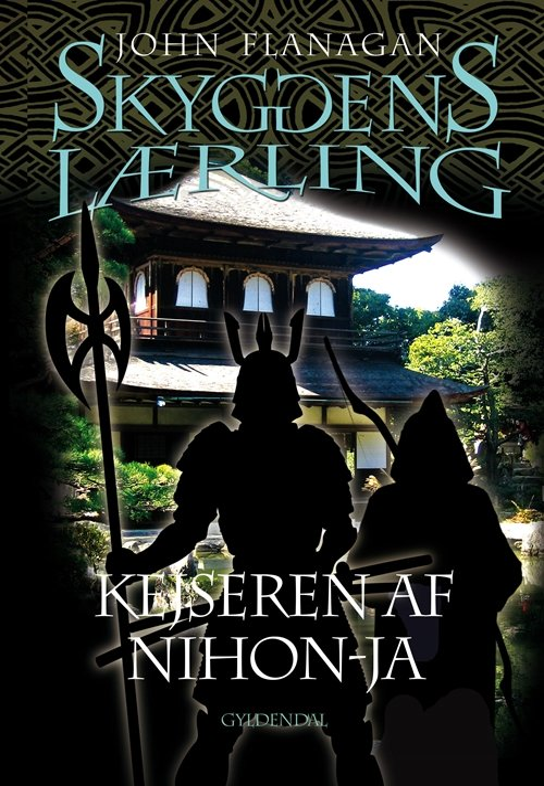Skyggens Lærling 10 - Kejseren Af Nihon-ja - John Flanagan - Bog