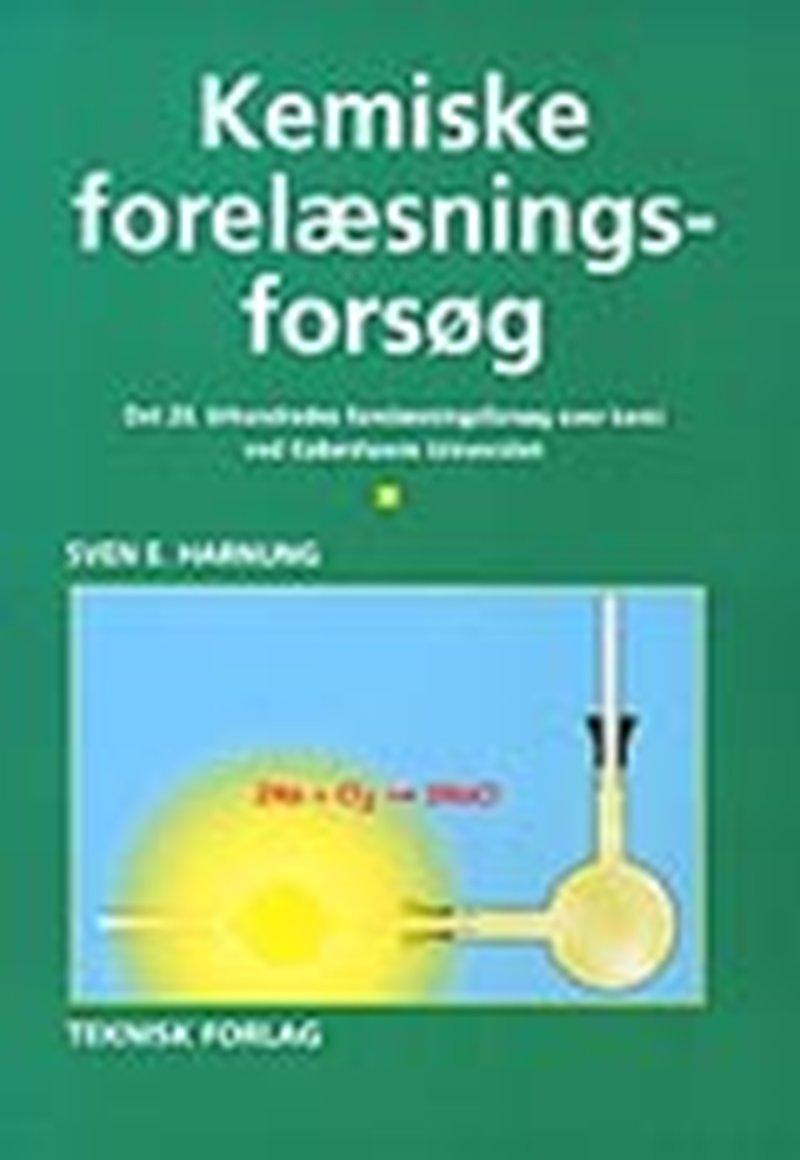 Image of   Kemiske Forelæsningsforsøg - Sven E. Harnung - Bog