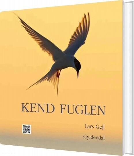 Image of   Kend Fuglen - Lars Gejl - Bog