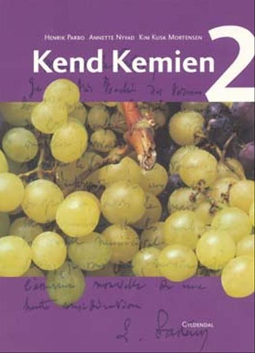 Kend Kemien 2 - Kim Kusk Mortensen - Bog