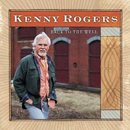 Image of   Kenny Rogers - Back To The Well - CD