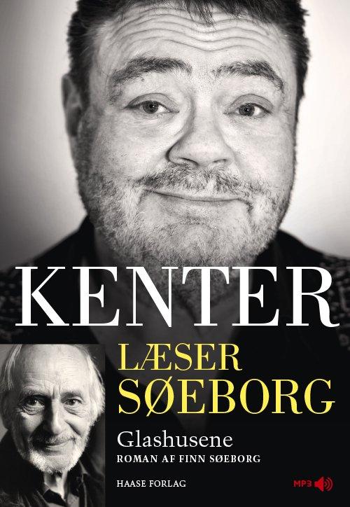 Image of   Kenter Læser Søeborg: Glashusene - Finn Søeborg - Cd Lydbog