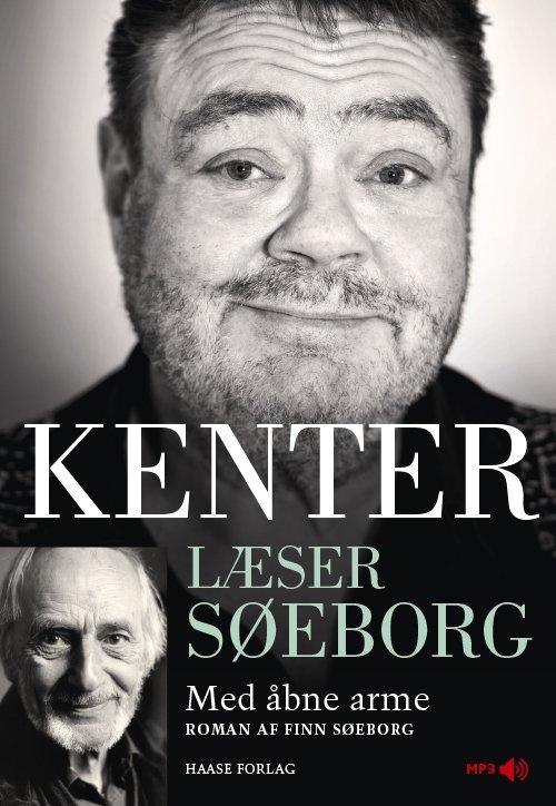 Image of   Kenter Læser Søeborg: Med åbne Arme - Finn Søeborg - Cd Lydbog