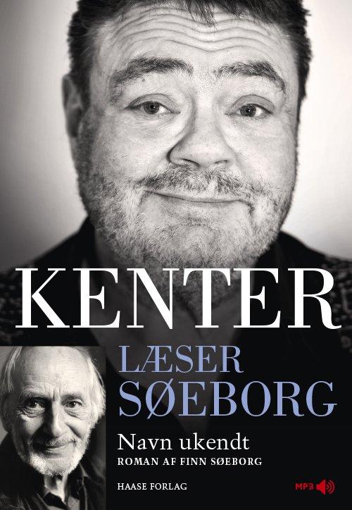 Image of   Kenter Læser Søeborg: Navn Ukendt - Finn Søeborg - Cd Lydbog