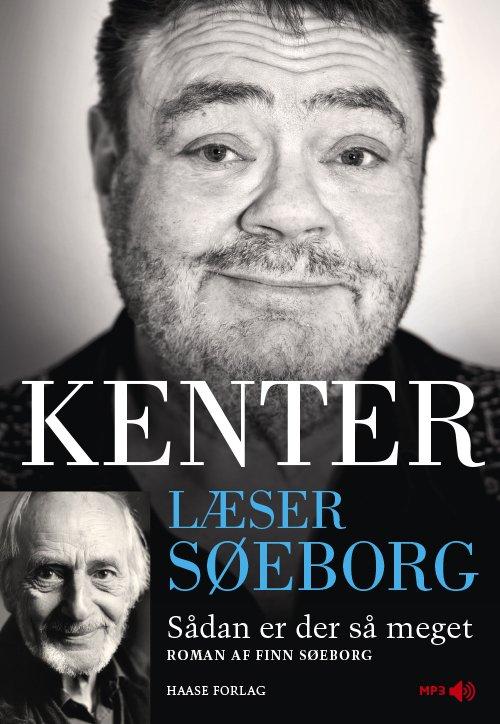 Image of   Kenter Læser Søeborg: Sådan Er Der Så Meget - Finn Søeborg - Cd Lydbog