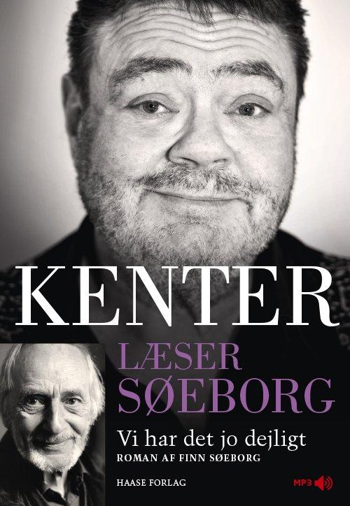 Kenter Læser Søeborg: Vi Har Det Jo Dejligt - Finn Søeborg - Cd Lydbog