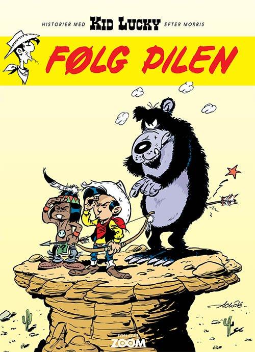 Billede af Kid Lucky: Følg Pilen - Achdé - Tegneserie