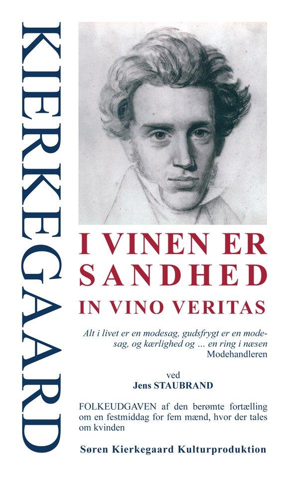 Image of   Kierkegaard - I Vinen Er Sandhed - Bog