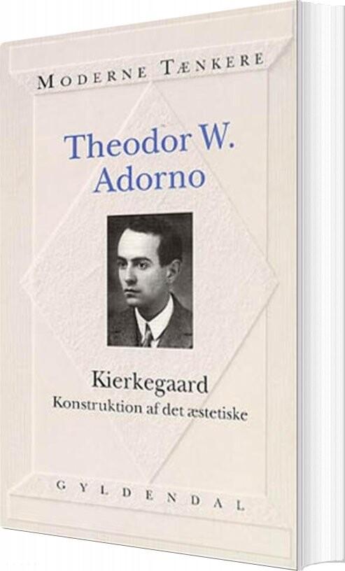 Image of   Kierkegaard - Theodor W. Adorno - Bog