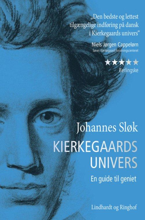 Image of   Kierkegaards Univers - En Guide Til Geniet - Johannes Sløk - Bog