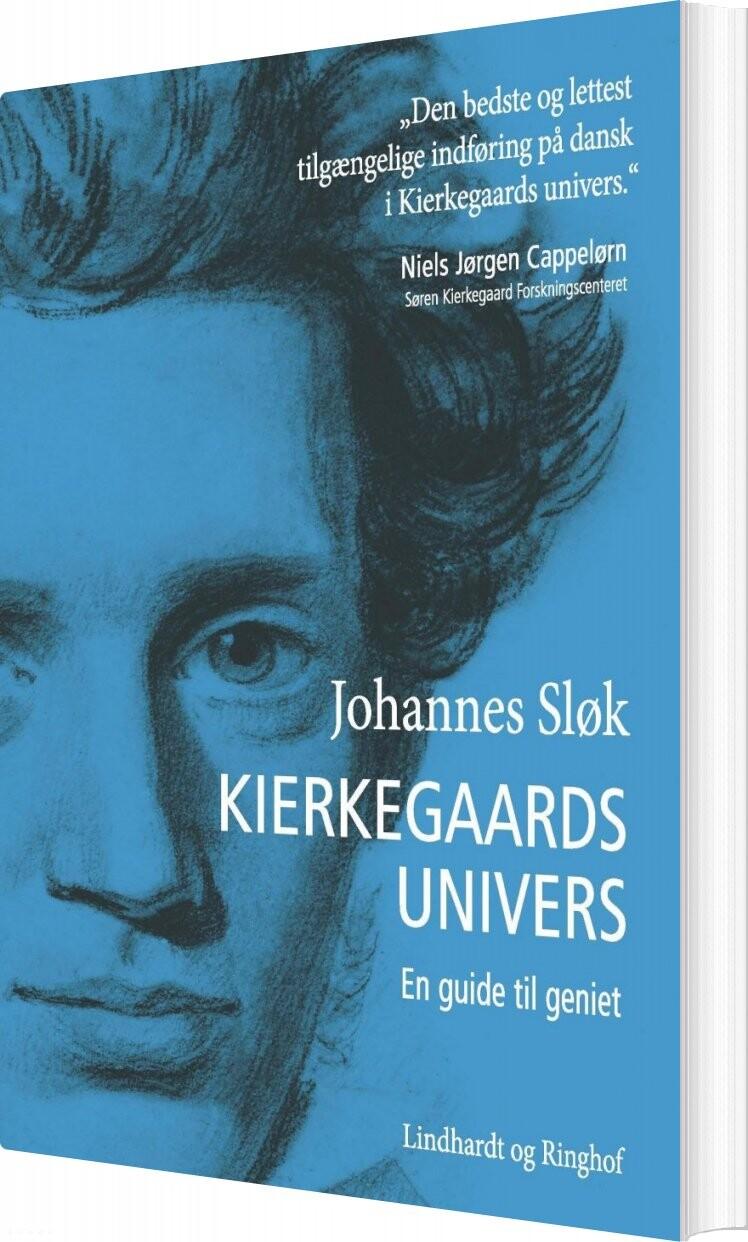 Kierkegaards Univers - En Guide Til Geniet - Johannes Sløk - Bog